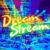Dream Stream by Tau Alpha Beta