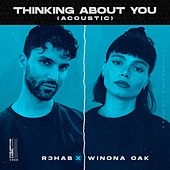 Thinking About You (Acoustic) von R3HAB
