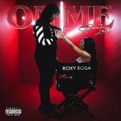 On Me de Roxy Rosa
