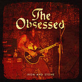 Iron And Stone (Remastered) by The Obsessed