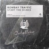 Start the Dance von Bombay Traffic