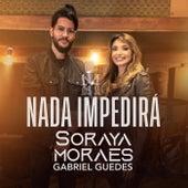 Nada Impedirá de Soraya Moraes