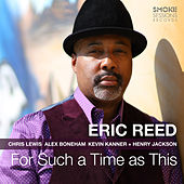 For Such a Time as This by Eric Reed