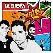 Explota!! (Radio Edit) by Chispa