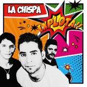 Explota!! (Radio Edit) de Chispa
