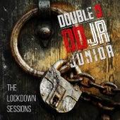 The Lockdown Sessions de Double D Junior