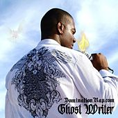 Ghost Writer by Dominationrap.com