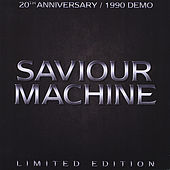 20th Anniversary Edition 1990 Demo (Limited Edition) by Saviour Machine