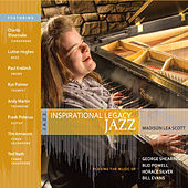 Inspirational Legacy Jazz by Madison Lea Scott