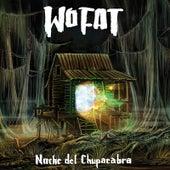 Noche del Chupacabra de Wo Fat