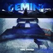 Gemini by King Thunda