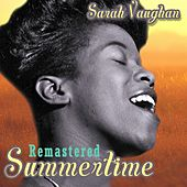 Summertime (Remastered) by Sarah Vaughan
