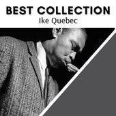 Best Collection Ike Quebec von Ike Quebec