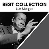 Best Collection Lee Morgan von Lee Morgan