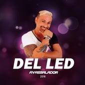 Avassalador 2018 de Del Led