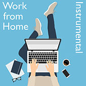 Work from Home Instrumental by Various Artists