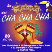 Lo Mejor del Cha Cha Chá de Various Artists