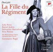 Donizetti: La Fille du Régiment (Metropolitan Opera) de Gennaro Papi