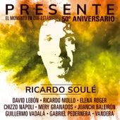 Presente (El Momento en Que Estás) (50º Aniversario) de Ricardo Soule