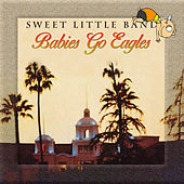 Babies Go Eagles de Sweet Little Band