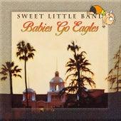 Babies Go Eagles de Sweet Little Band