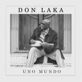 Uno Mundo de Don Laka