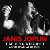 Janis Joplin FM Broadcast Amsterdam April 1969 by Janis Joplin