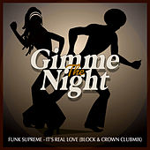 IT'S REAL LOVE (BLOCK & CROWN CLUBMIX) by Funk Supreme