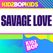 Savage Love de KIDZ BOP Kids