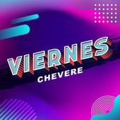 Viernes Chevere von Various Artists
