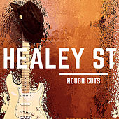 Rough Cuts by Healey St