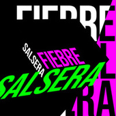 Fiebre Salsera de Various Artists