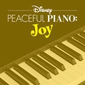 Disney Peaceful Piano: Joy by Disney Peaceful Piano