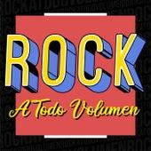 Rock a Todo Volumen de Various Artists