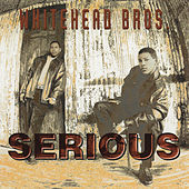 Serious by Whitehead Bros.