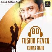 8D Fusion Fever by Kumar Sanu