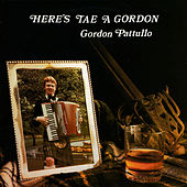 Here's Tae A Gordon by Gordon Pattullo