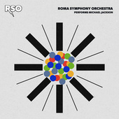 RSO Performs Michael Jackson by Roma Symphony Orchestra