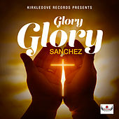 Glory Glory by Sanchez