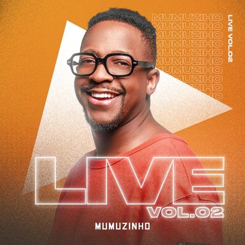 Live Do Mumu (Vol. 2 / Ao Vivo) de Mumuzinho