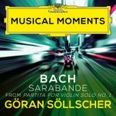 J.S. Bach: Partita for Violin Solo No. 1 in B Minor, BWV 1002: Sarabande (Arr. by Göran Söllscher) (Musical Moments) de Göran Söllscher