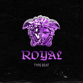 Royal by Type Beat