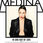 In And Out Of Love by Medina