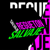Regueton Salvaje von Various Artists