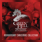 25th Anniversary Green Hill Christmas by Various Artists