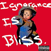Ignorance Is Bliss von Angel