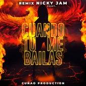 Cuando Tu Me Bailas (Remix) by Cuñao Production
