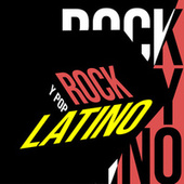Rock y Pop Latino by Various Artists