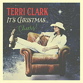 It's Christmas…Cheers! by Terri Clark