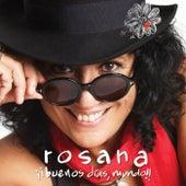 ¡¡Buenos dias, mundo!! de Rosana